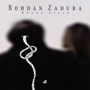 bohdan_zadura_nocne_zycie